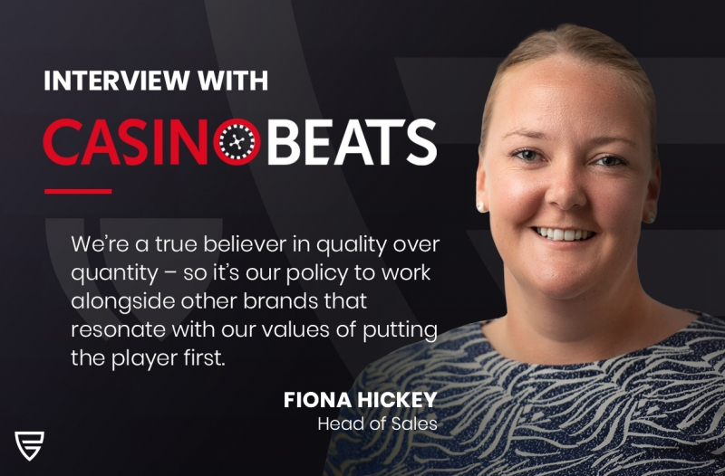 Interview: Head of Sales, Fiona Hickey, speaks with CasinoBeats on our commercial journey so far