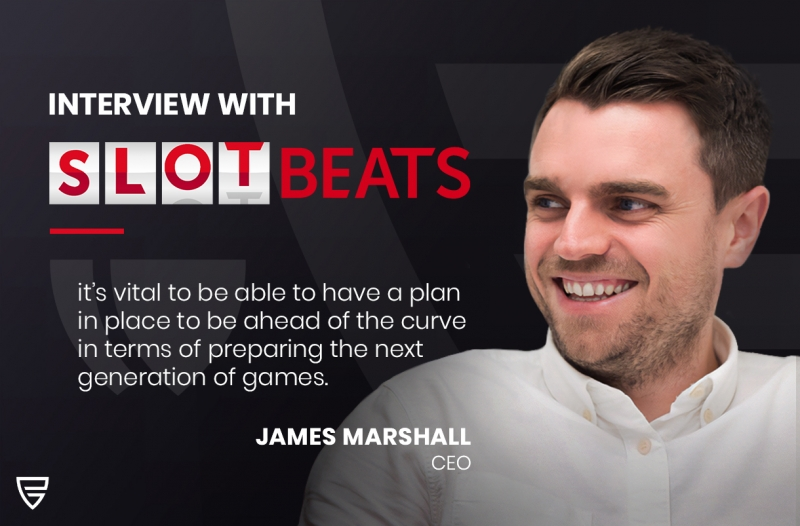 Interview: CEO James Marshall speaks with Slot Beats on the UK market