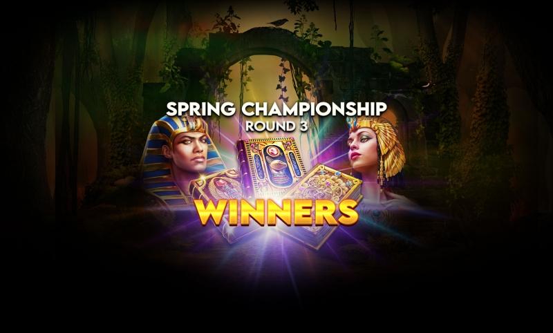 Spring Championship- Round's 3 Big Winners!