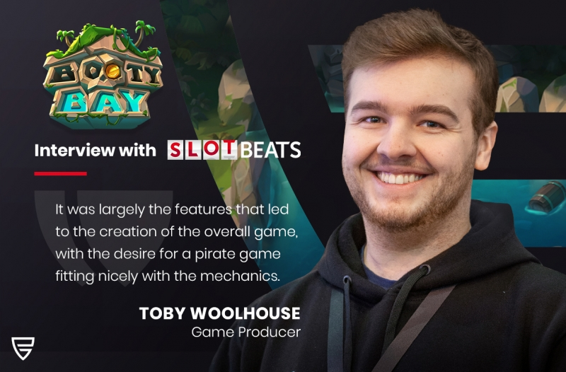 Interview: Game producer Toby Woolhouse, speaks to SlotBeats on our latest release, Booty Bay